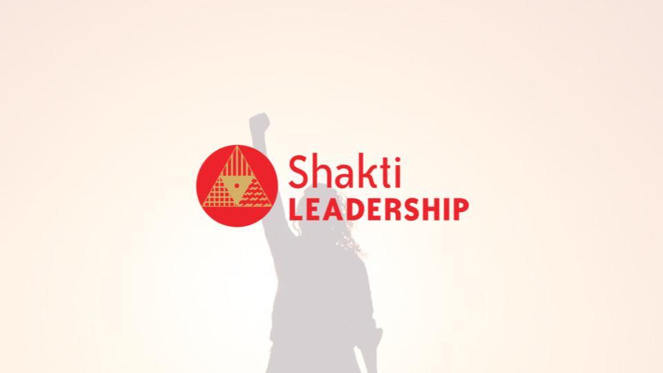 Shakti Leadership & Shakti Fellowship img